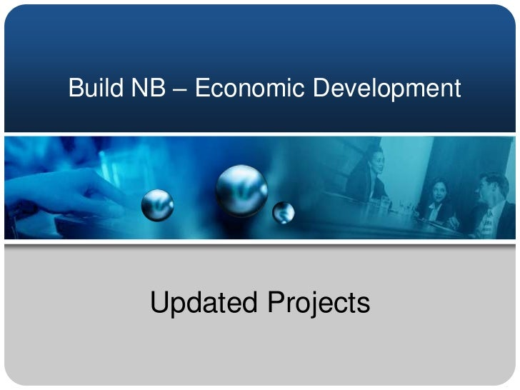 Build NB – Economic Development<br />Updated Projects<br />