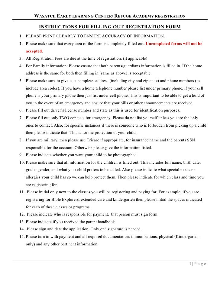 WASATCH EARLY LEARNING CENTER/ REFUGE ACADEMY REGISTRATION           INSTRUCTIONS FOR FILLING OUT REGISTRATION FORM1. PLEA...