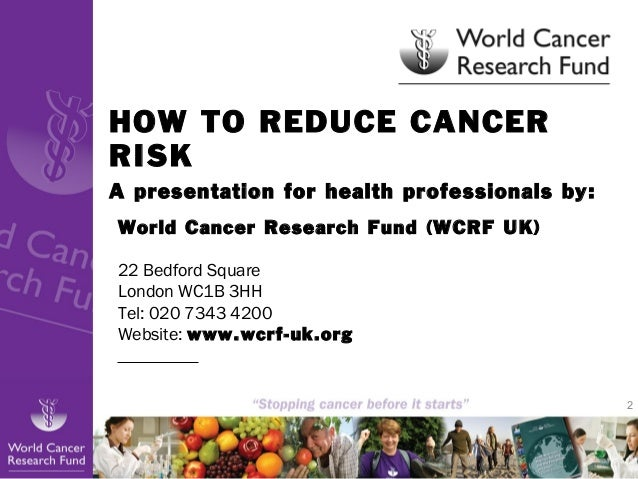 How to reduce cancer risk - updates October 2013