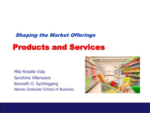 Shaping the Market Offerings