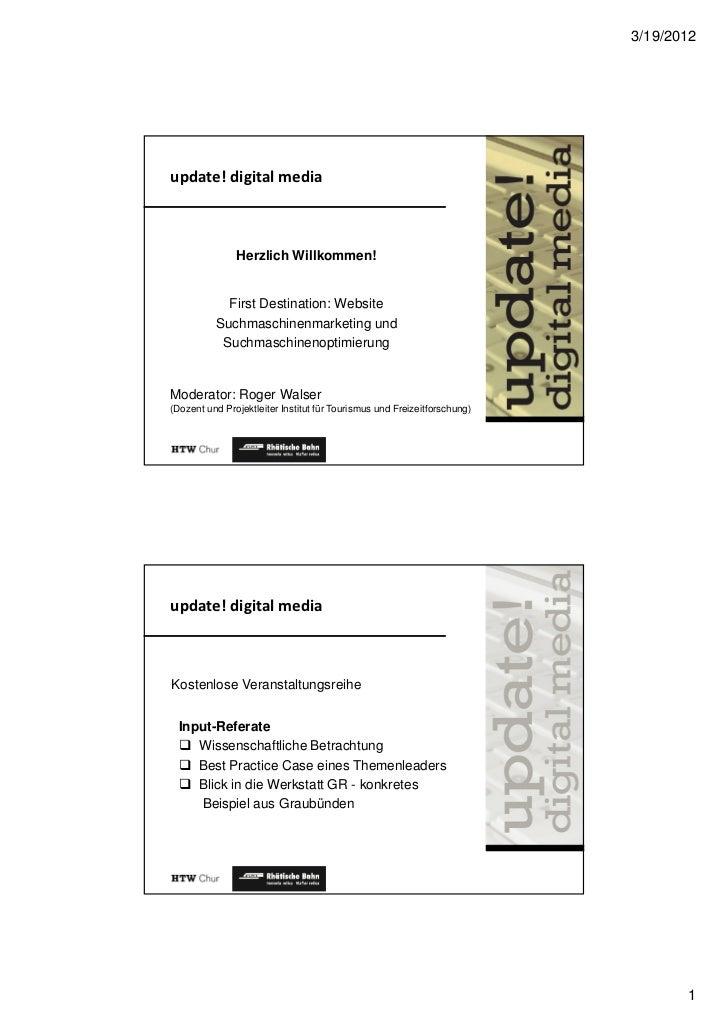 3/19/2012update! digital media               Herzlich Willkommen!            First Destination: Website          Suchmasch...