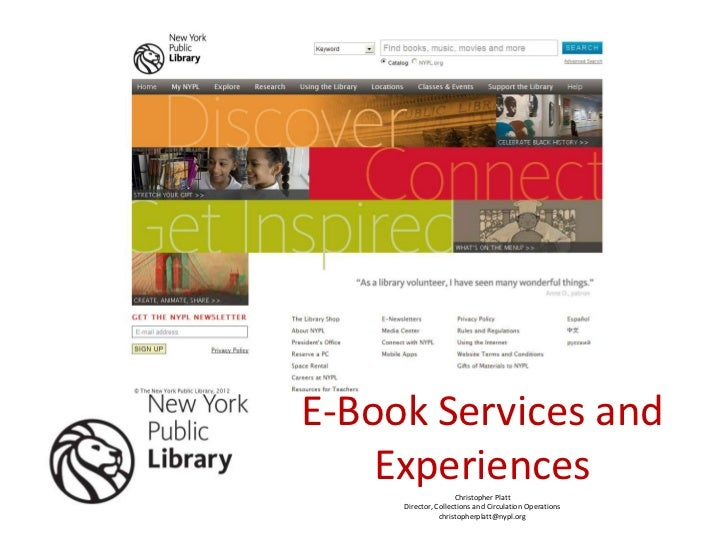 E-Book Services and    Experiences      Christopher Platt     Director, Collections and Circulation Operations            ...