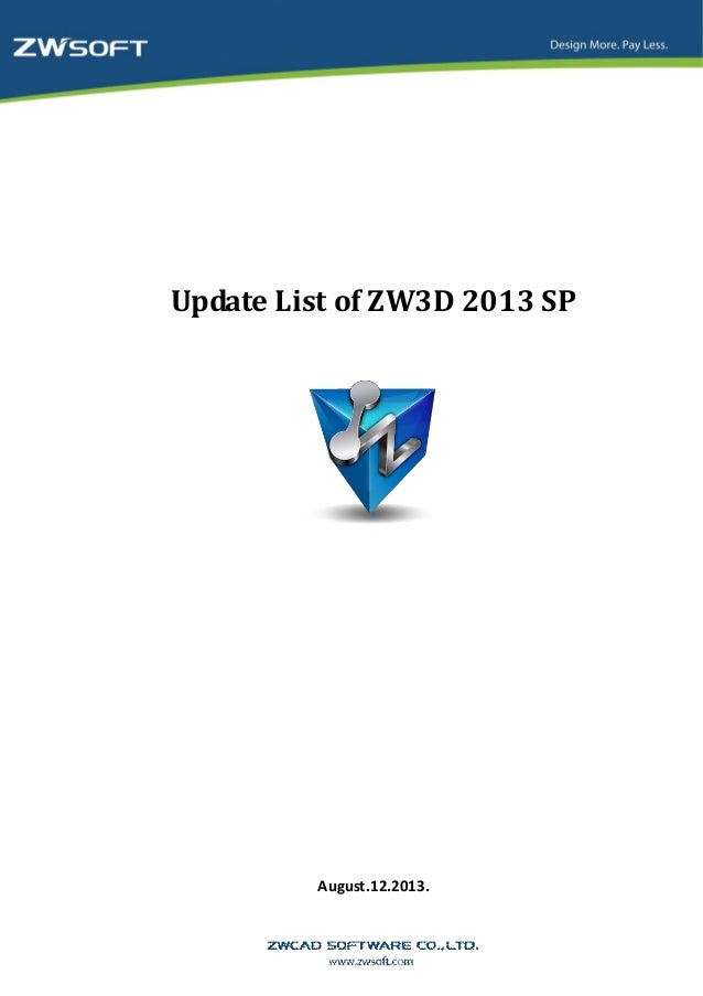 Update List of ZW3D 2013 SP August.12.2013.