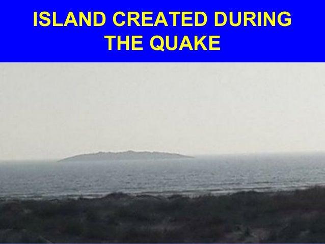 ISLAND CREATED DURING THE QUAKE