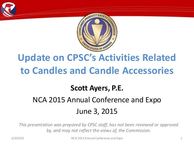 CPSC Activities Related to Candles and Candle Accessories