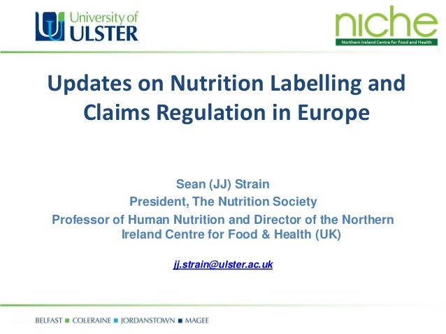 Update on Nutrition Labeling and Claims Regulation in EU 2012 Slide 2