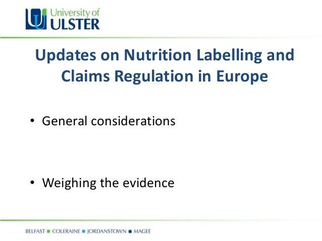 Update on Nutrition Labeling and Claims Regulation in EU 2012 Slide 3
