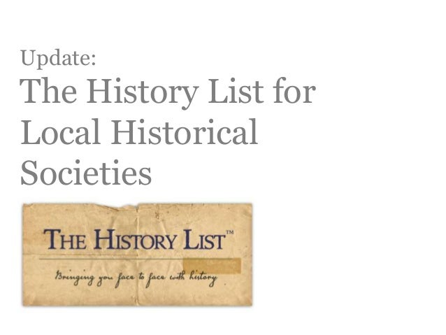 Update: The History List for Local Historical Societies
