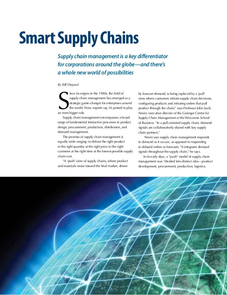 Smart Supply Chains                        Supply chain management is a key differentiator                        for corp...