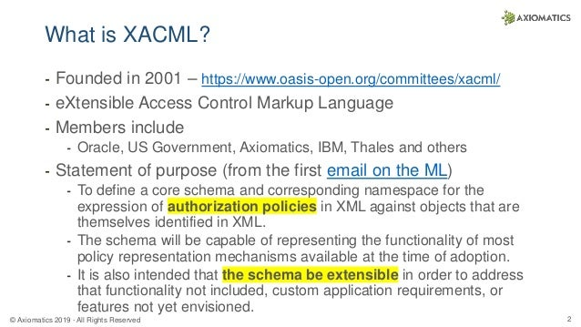 Updates from the OASIS XACML Technical Committee - Making Authorization Developer-Friendly using ALFA, REST, and JSON Slide 2