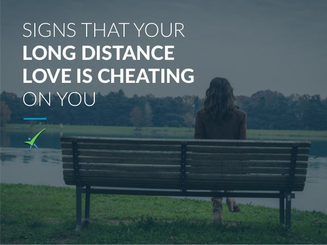 signs your long distance relationship is in trouble
