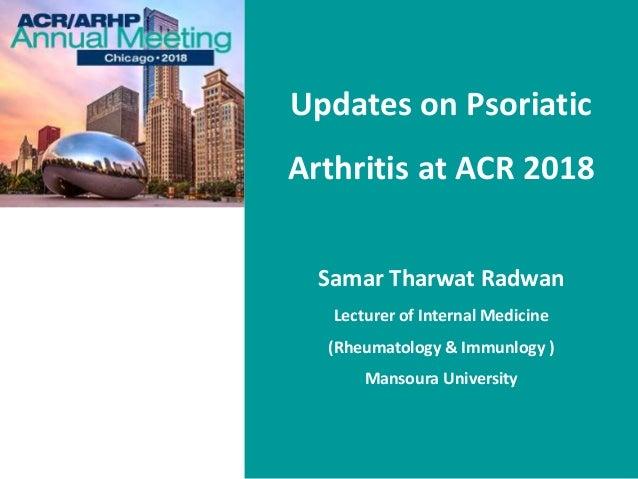 Updates on psoriatic arthritis at acr 2018