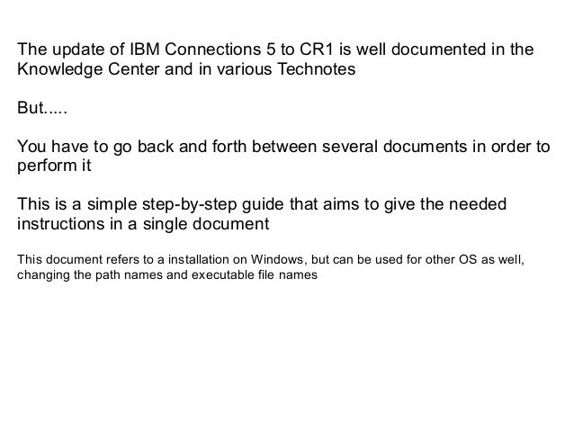 Update to IBM Connections 5 CR1 step by-step guide Slide 2