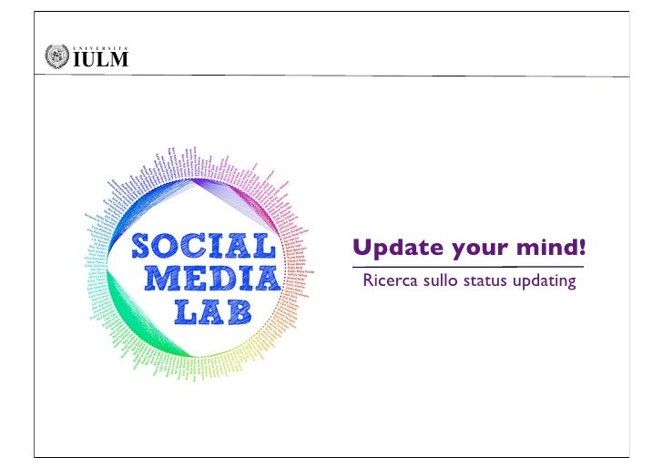 Update your mind! Ricerca sullo status updating