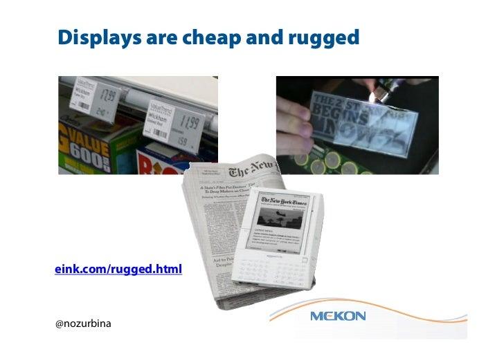 Displays are cheap and ruggedeink.com/rugged.html@nozurbina
