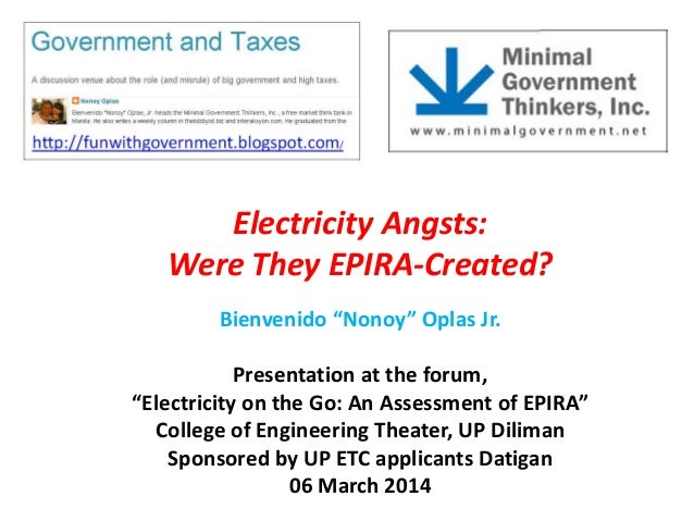 """Electricity Angsts: Were They EPIRA-Created? Bienvenido """"Nonoy"""" Oplas Jr. Presentation at the forum, """"Electricity on the G..."""