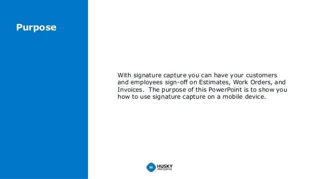 Signature capture (updated) Slide 2