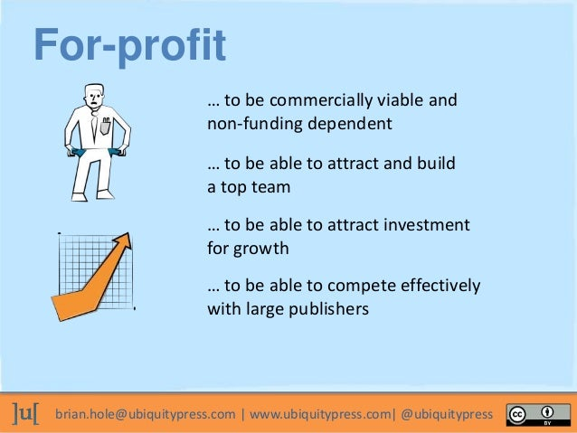 For-Profit and Unconditionally Open Slide 3