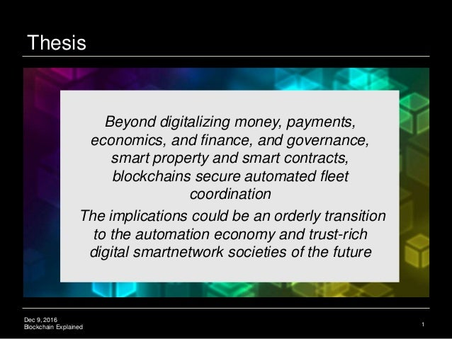 Blockchain Smartnetworks: Bitcoin and Blockchain Explained Slide 2