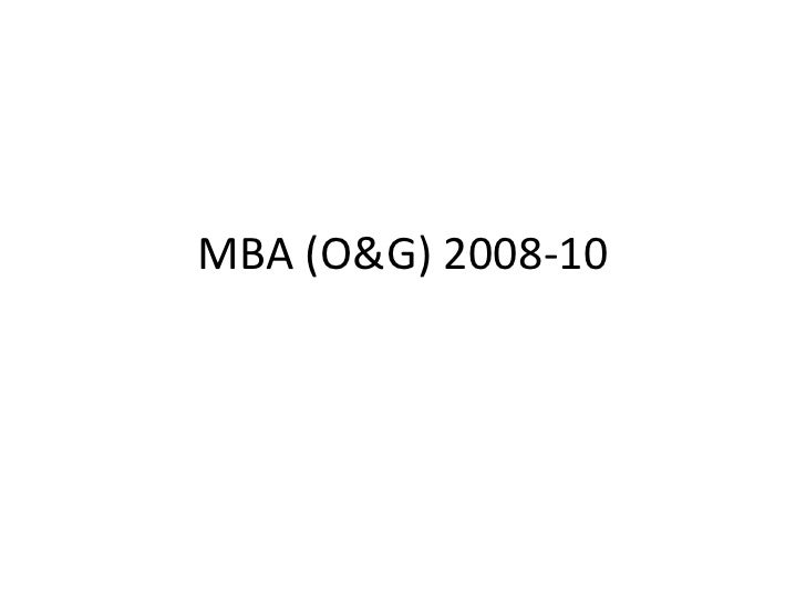 MBA (O&G) 2008-10<br />