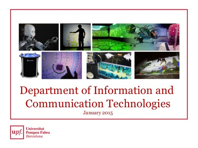 Department of Information and Communication Technologies January 2015