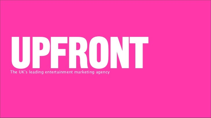 UPFRONTThe UK's leading entertainment marketing agency