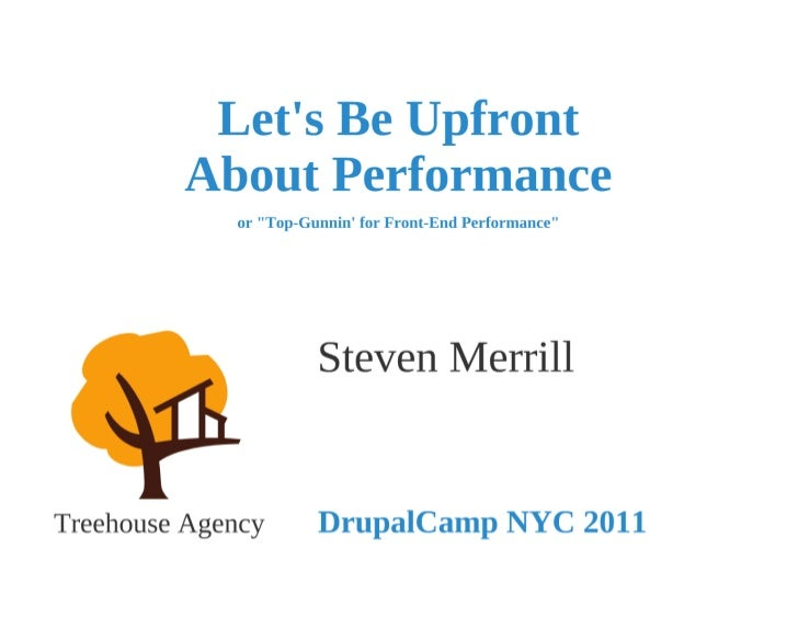 Let's be Upfront About Performance