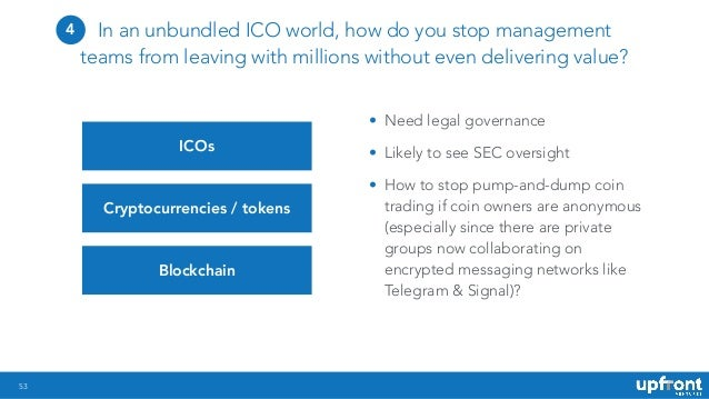 53 In an unbundled ICO world, how do you stop management teams from leaving with millions without even delivering value? I...