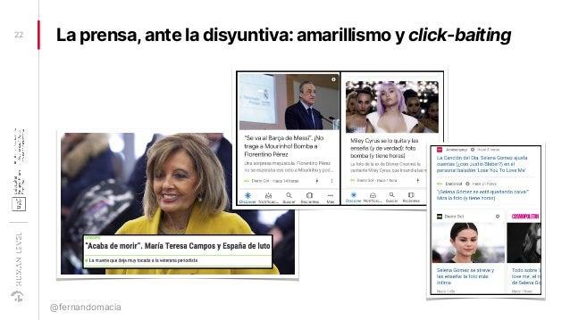 La prensa,ante la disyuntiva: amarillismo y click-baiting22 @fernandomacia