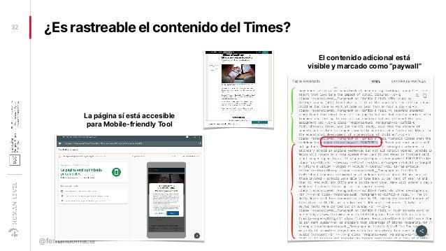 ¿Es rastreable el contenido del Times?32 @fernandomacia La página sí está accesible para Mobile-friendly Tool El contenido...