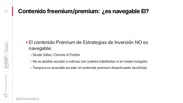 Contenido freemium/premium: ¿es navegable EI? ‣El contenido Premium de Estrategias de Inversión NO es navegable: ‣ Desde S...