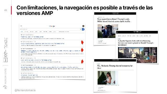 Con limitaciones,la navegación es posible a través de las versiones AMP 49 @fernandomacia