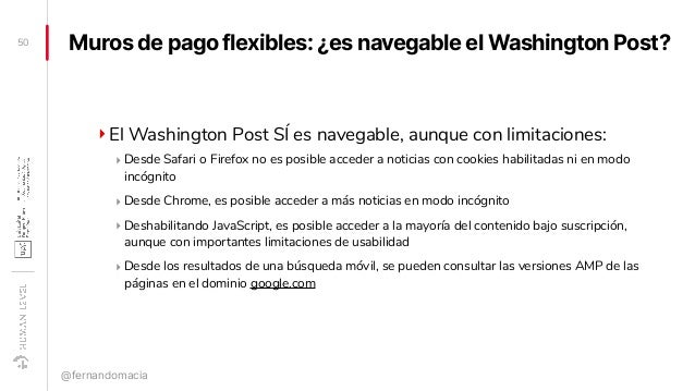 Muros de pago flexibles: ¿es navegable el Washington Post? ‣El Washington Post SÍ es navegable, aunque con limitaciones: ‣...
