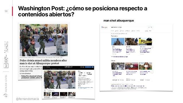 Washington Post: ¿cómo se posiciona respecto a contenidos abiertos? 56 @fernandomacia man shot albuquerque