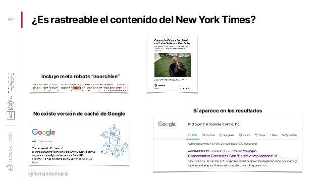 ¿Es rastreable el contenido del New York Times?63 @fernandomacia No existe versión de caché de Google Sí aparece en los re...