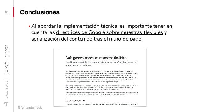 Conclusiones ‣Al abordar la implementación técnica, es importante tener en cuenta las directrices de Google sobre muestras...