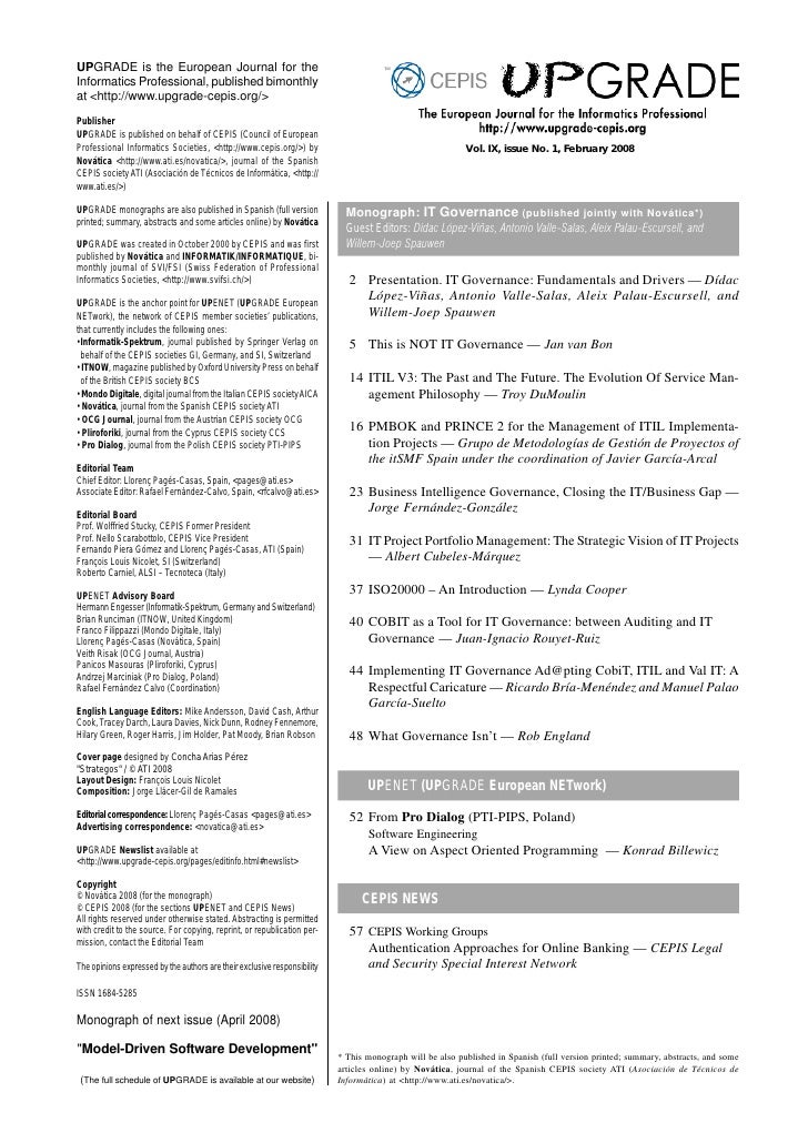 UPGRADE is the European Journal for the Informatics Professional, published bimonthly at <http://www.upgrade-cepis.org/>  ...