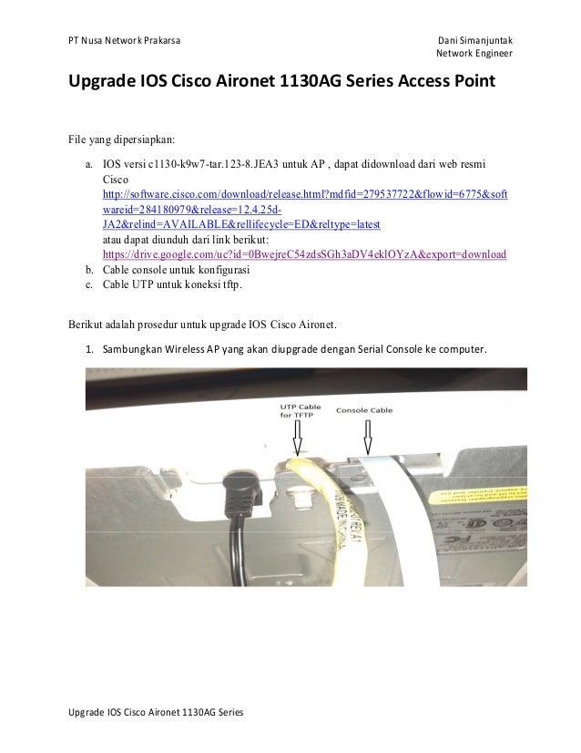 PT Nusa Network Prakarsa Dani Simanjuntak Network Engineer Upgrade IOS Cisco Aironet 1130AG Series Upgrade IOS Cisco Airon...