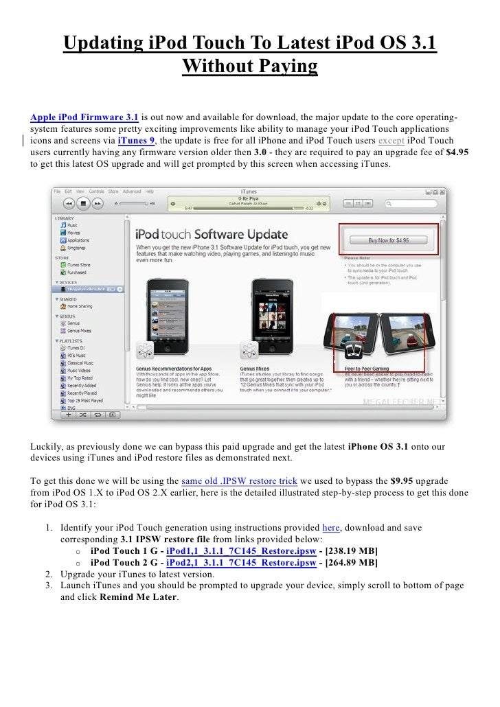 Updating iPod Touch To Latest iPod OS 3.1                     Without Paying  Apple iPod Firmware 3.1 is out now and avail...