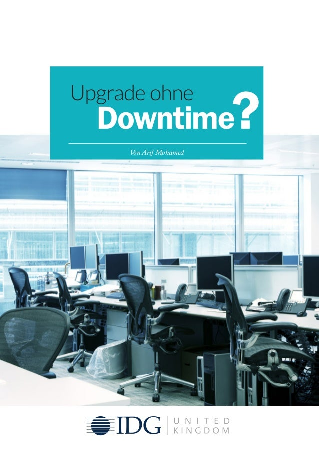 Upgrade ohne Downtime Von Arif Mohamed ?