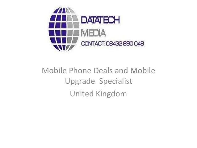 Mobile Phone Deals and MobileUpgrade SpecialistUnited Kingdom
