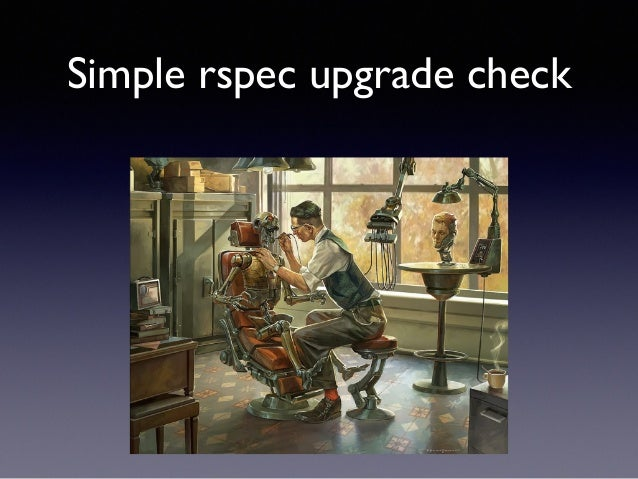 Simple rspec upgrade check