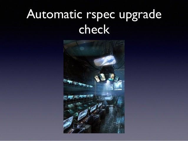 Automatic rspec upgrade  check