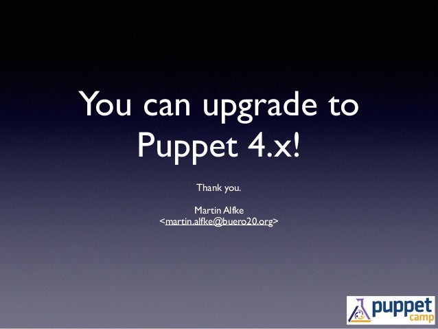 Can you upgrade to Puppet 4.x?
