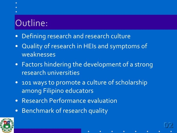 Outline:<br />Defining research and research culture<br />Quality of research in HEIs and symptoms of weaknesses<br />Fact...
