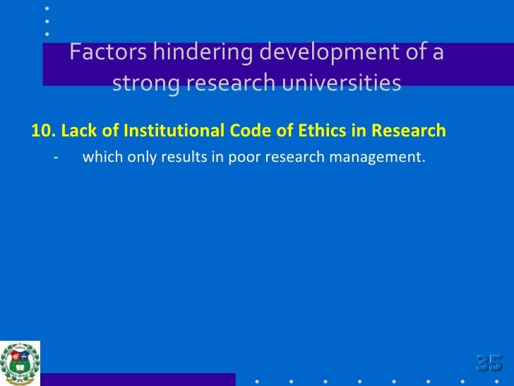 Factors hindering development of a strong research universities<br />9.Institution's tendency to assign faculty members w...
