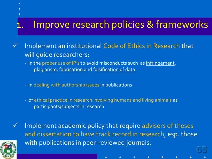 Improve research policies & frameworks<br /><ul><li>Policy on faculty recruitment should give track record in research as ...
