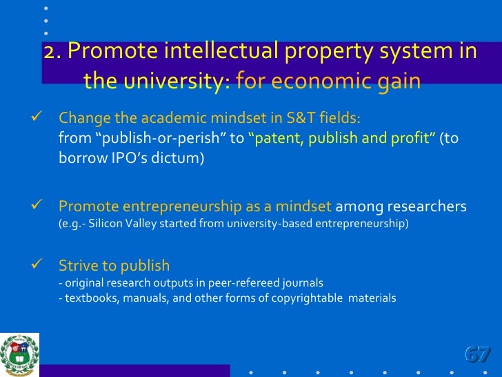 Institutionalized research in the academe thru policies that include:                                                     ...