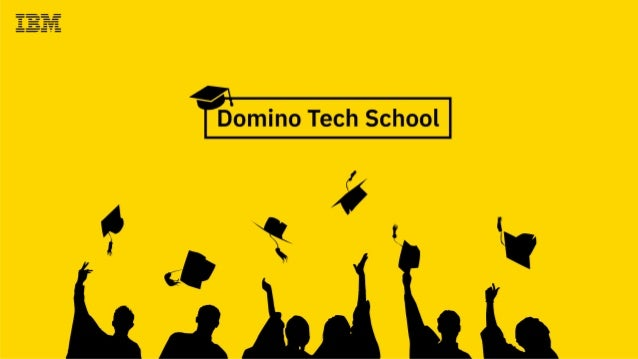 Domino Tech School Upgrading To Notes Domino V10 Best Practices