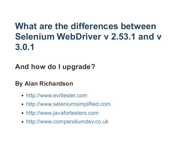 Upgrading to Selenium WebDriver version 3